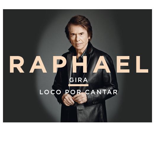 RAPHAEL: LOCO POR CANTAR