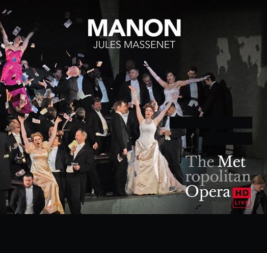 EN VIVO DESDE EL MET DE NY PRESENTA: MANON (Massenet)