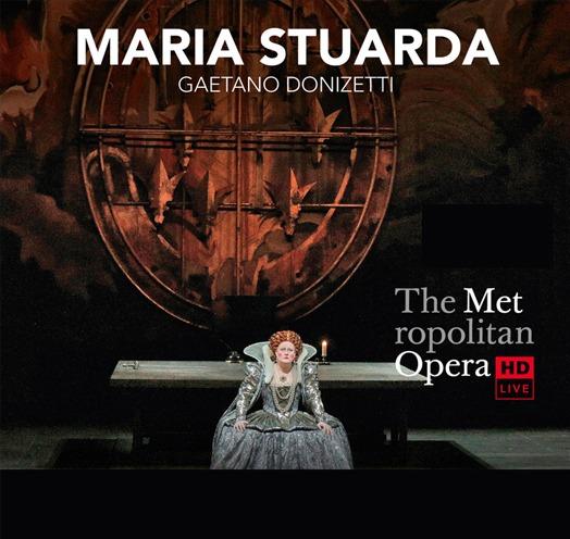 EN VIVO DESDE EL MET DE NY PRESENTA: MARIA STUARDA (Donizetti)