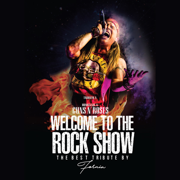 WELCOME TO THE ROCK SHOW, HOMENAJE A GUNS N' ROSES.