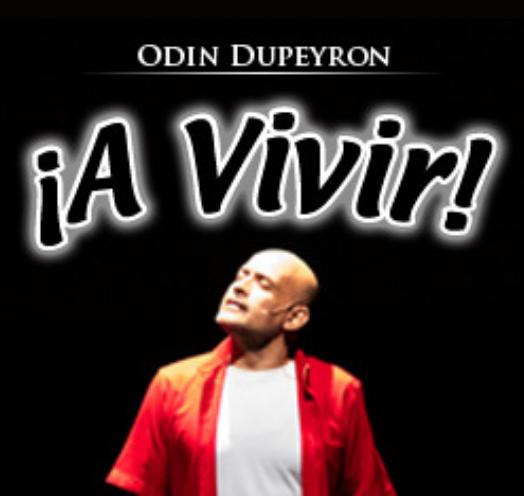 ¡A VIVIR! ODIN DUPEYRON