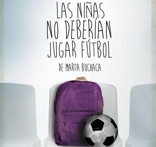 Las Ninas No Deberian Jugar Futbol