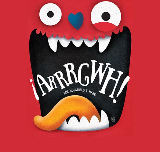 ¡ARRRGWH! DOS MONSTRUOS Y MEDIO.