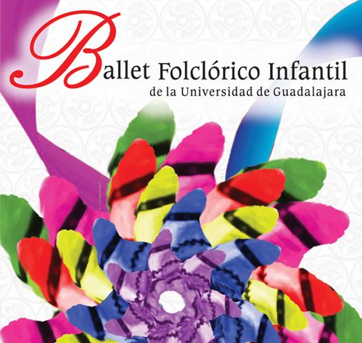 Ballet Folclórico Infantil <br />de la Universidad de Guadalajara