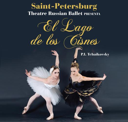 El Lago de los Cisnes <br />de P.I. Tchaikovsky <br />presentado por Saint-Petersburg Theatre Russian Ballet