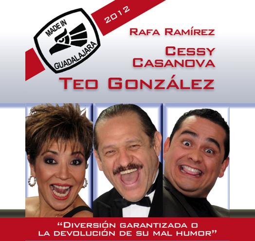 Made in Guadalajara <br />con Teo González, <br />Cessy Casanova y Rafa Ramírez
