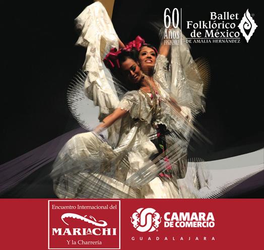 El Encuentro Internacional del Mariachi y la Charrería presenta <br />EL BALLET FOLKLÓRICO DE MEXICO <br />DE AMALIA HERNANDEZ